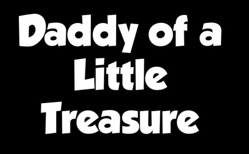 daddy-of-a-little-treasure.jpg